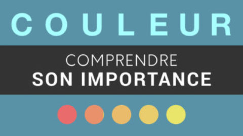 COULEUR – Comprendre son importance